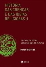 História das Crenças e das Ideias Religiosas