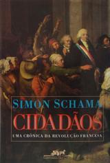 Cidadãos - uma crônica da Reuvolução Francesa