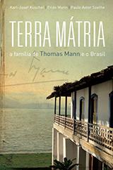 Terra mátria: a família de Thomas Mann e o Brasil
