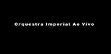 DVD Orquestra Imperial