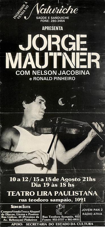 Naturiche: Mautner, Nelson e Ronald Pinheiro