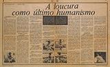 A loucura como último humanismo