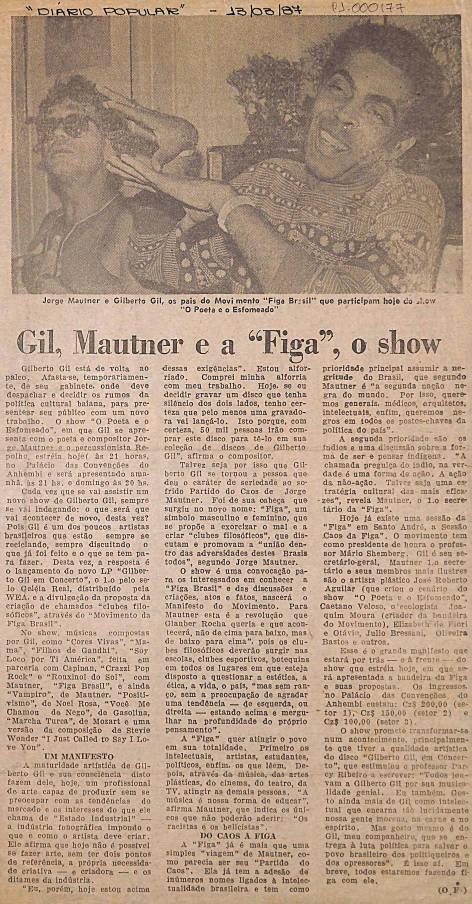 Gil, Mautner e a Figa